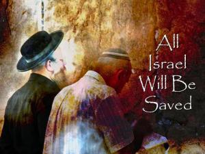 ALL ISRAËL WILL BE SAVED